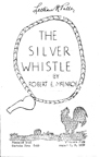 "Lincoln Community Playhouse ""The Silver Whistle"""