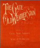 Gate with the old weather stain : a ballad